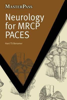 Neurology for MRCP Paces Hani Benamer
