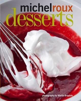 Desserts Michel Roux