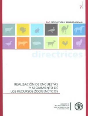 Realizaci N de Encuestas y Seguimiento de Los Recursos Zoogen Ticos Food and Agriculture Organization of the United Nations