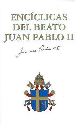 Encíclicas del Beato Juan Pablo II  by  Pope John Paul II