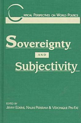 Sovereignty and Subjectivity Jenny Edkins