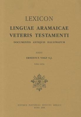Lexicon Linguae Aramaicae Veteris Ernst Vogt