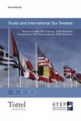 Trusts and International Tax Treaties Michael Cadesky