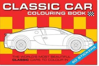 The Classic Car Colouring Book Chez Picthall