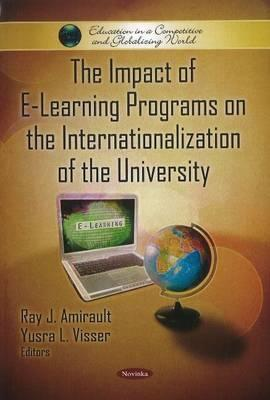 The Impact of E-Learning Programs on the Internationalization of the University Ray J. Amirault