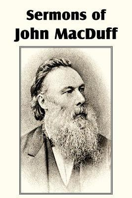 Sermons of John Macduff  by  John Ross MacDuff
