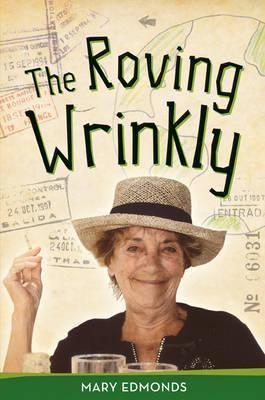 The Roving Wrinkly  by  Mary Edmonds