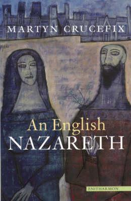 An English Nazareth Martyn Crucefix