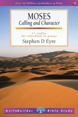 Moses. Stephen D. Eyre  by  Stephen D. Eyre