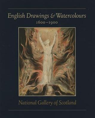 English Drawings and Watercolours: 1600-1900  by  Christopher Baker