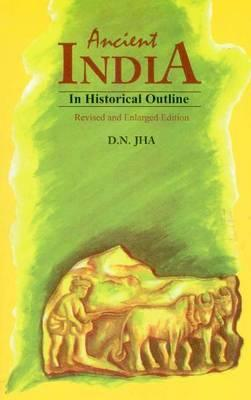Early India: A Concise History D.N. Jha