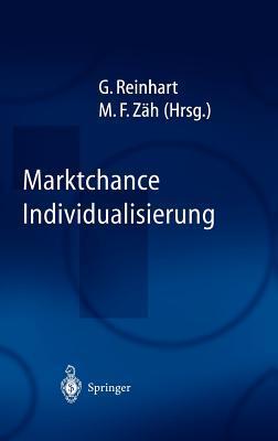 Marktchance Individualisierung  by  Gunther Reinhart