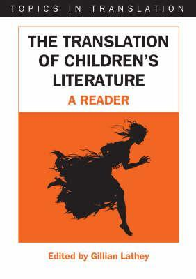 Translation of Childrens Literature  by  Gillian Lathey