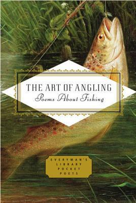 The Art of Angling  by  Everyman