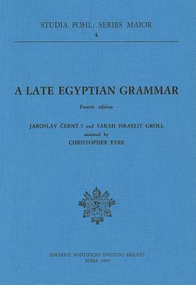 A Late Egyptian Grammar Jaroslav Černý