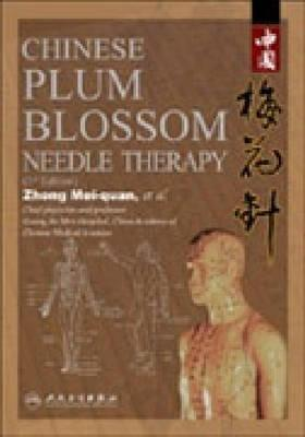 Chinese Plum Blossom Needle (Third Edition Zhang Kai