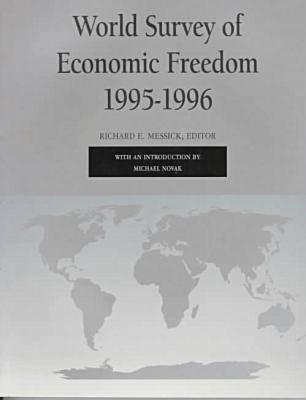World Survey of Economic Freedom 1995-1996 Richard Messick