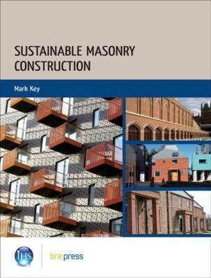 Sustainable Masonry Construction: (Ep 99) Mark Key