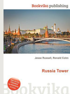 Russia Tower Jesse Russell