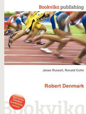 Robert Denmark  by  Jesse Russell