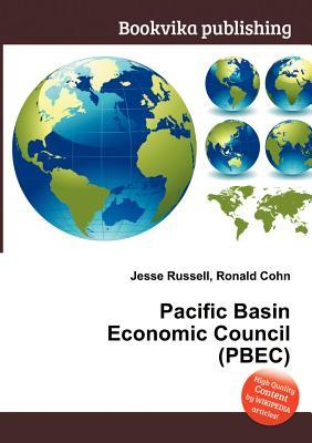 Pacific Basin Economic Council  by  Jesse Russell