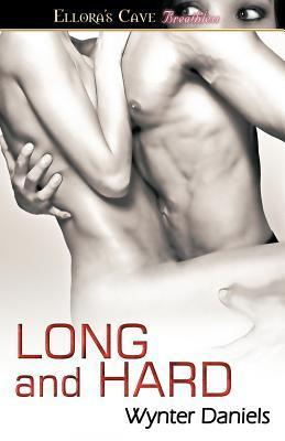 Long and Hard (Long and Hard, #1-3)  by  Wynter Daniels