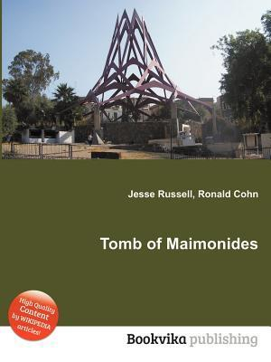 Tomb of Maimonides Jesse Russell
