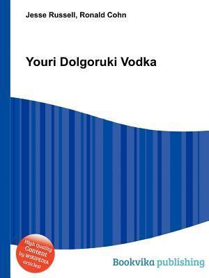 Youri Dolgoruki Vodka Jesse Russell