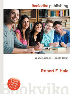 Robert F. Hale  by  Jesse Russell