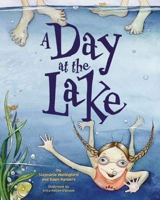 A Day at the Lake Stephanie Rynders Wallingford