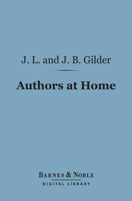 Authors at Home (Barnes & Noble Digital Library)  by  Jeannette Leonard Gilder
