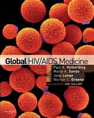 Sandes HIV/AIDS Medicine: Medical Management of AIDS 2012  by  Paul A. Volberding