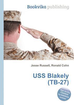 USS Blakely (Tb-27) Jesse Russell
