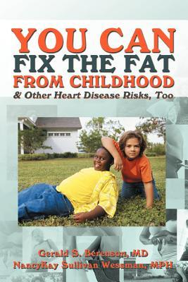 You Can Fix the Fat from Childhood & Other Heart Disease Risks, Too Nancykay Wessman