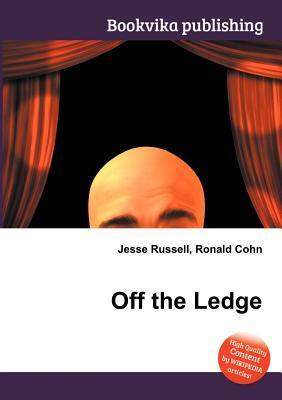 Off the Ledge  by  Jesse Russell