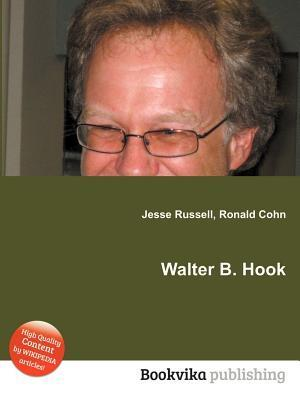 Walter B. Hook Jesse Russell