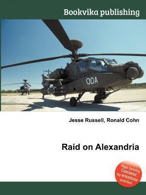 Raid on Alexandria  by  Jesse Russell