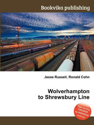 Wolverhampton to Shrewsbury Line Jesse Russell