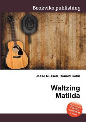 Waltzing Matilda Jesse Russell