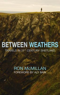Between Weathers  by  Ron MacMillan