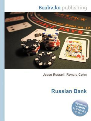 Russian Bank  by  Jesse Russell