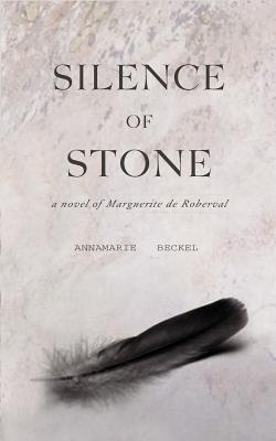 Silence of Stone Annamarie Beckel