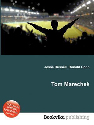 Tom Marechek Jesse Russell