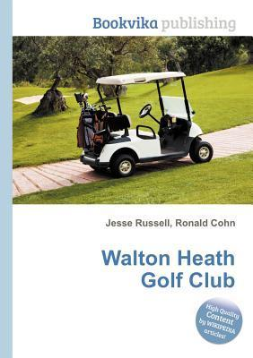 Walton Heath Golf Club  by  Jesse Russell