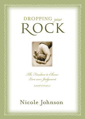 Dropping Your Rock Nicole Johnson
