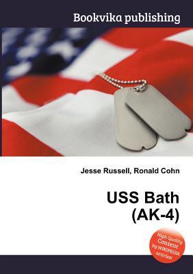 USS Bath (AK-4)  by  Jesse Russell