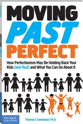 Moving Past Perfect Thomas S. Greenspon