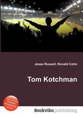 Tom Kotchman  by  Jesse Russell