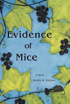 Evidence of Mice  by  Beverly M. Rathbun