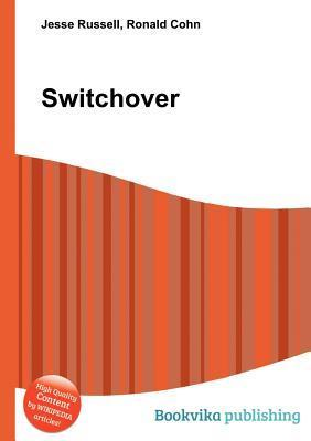 Switchover  by  Jesse Russell